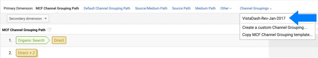 Selecteer uw aangepaste kanaalgroeperingssjabloon met behulp van het vervolgkeuzemenu op deze pagina en Last Click Attributie